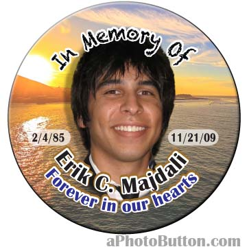 Memorial Photo Button aPhotoButton.com by Carmen SoCal 562-237-3327 commemorate your loved one's memory