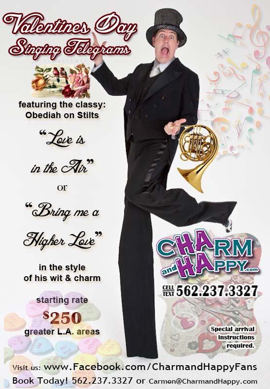 CharmandHappy.com Singing Telegram stilts obediah  valentines message delivery croon